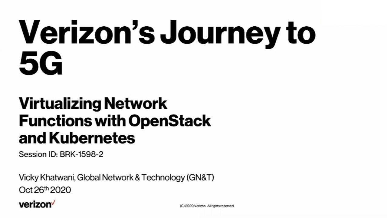 Verizon's Journey to 5G Virtualization with OpenStack and K8s
