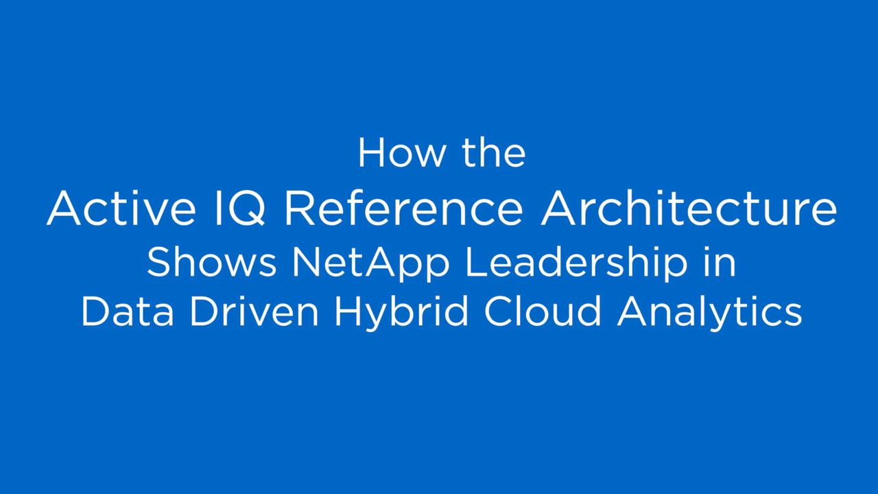 Active IQ Shows NetApp Leadership in Data-Driven Hybrid Cloud Analytics