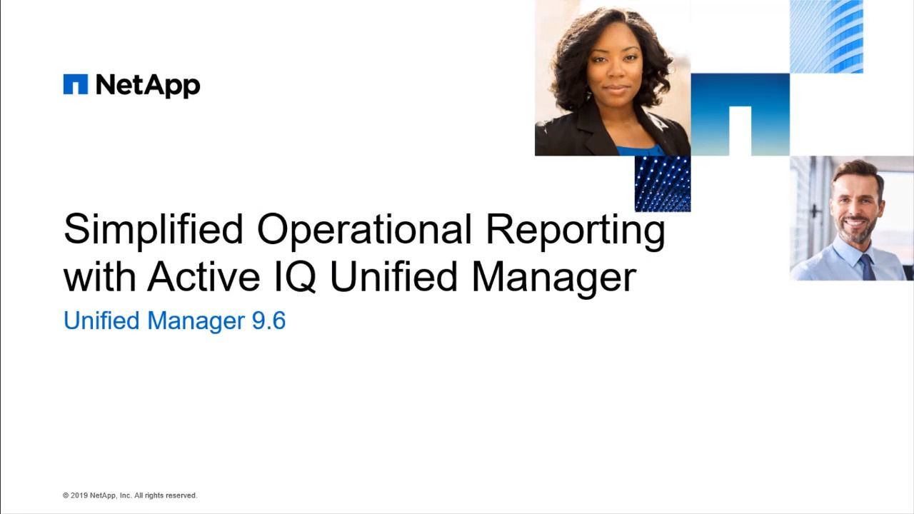 Simplified Operational Reporting with AIQ Unified Manager