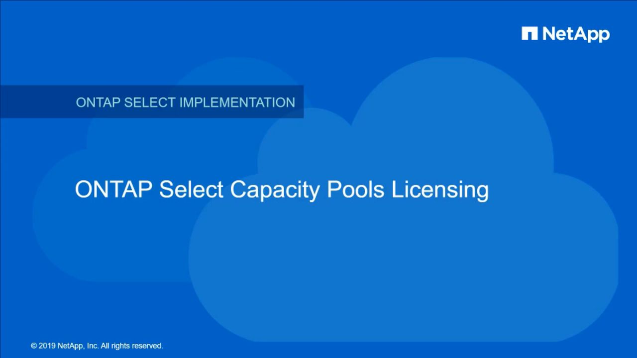 NetApp ONTAP Select Capacity Pools Licensing