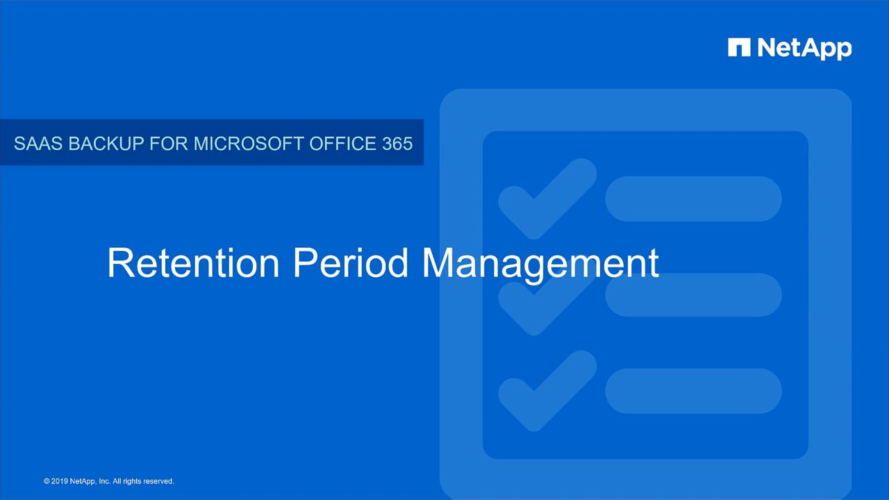 Retention Period Management in NetApp SaaS Backup