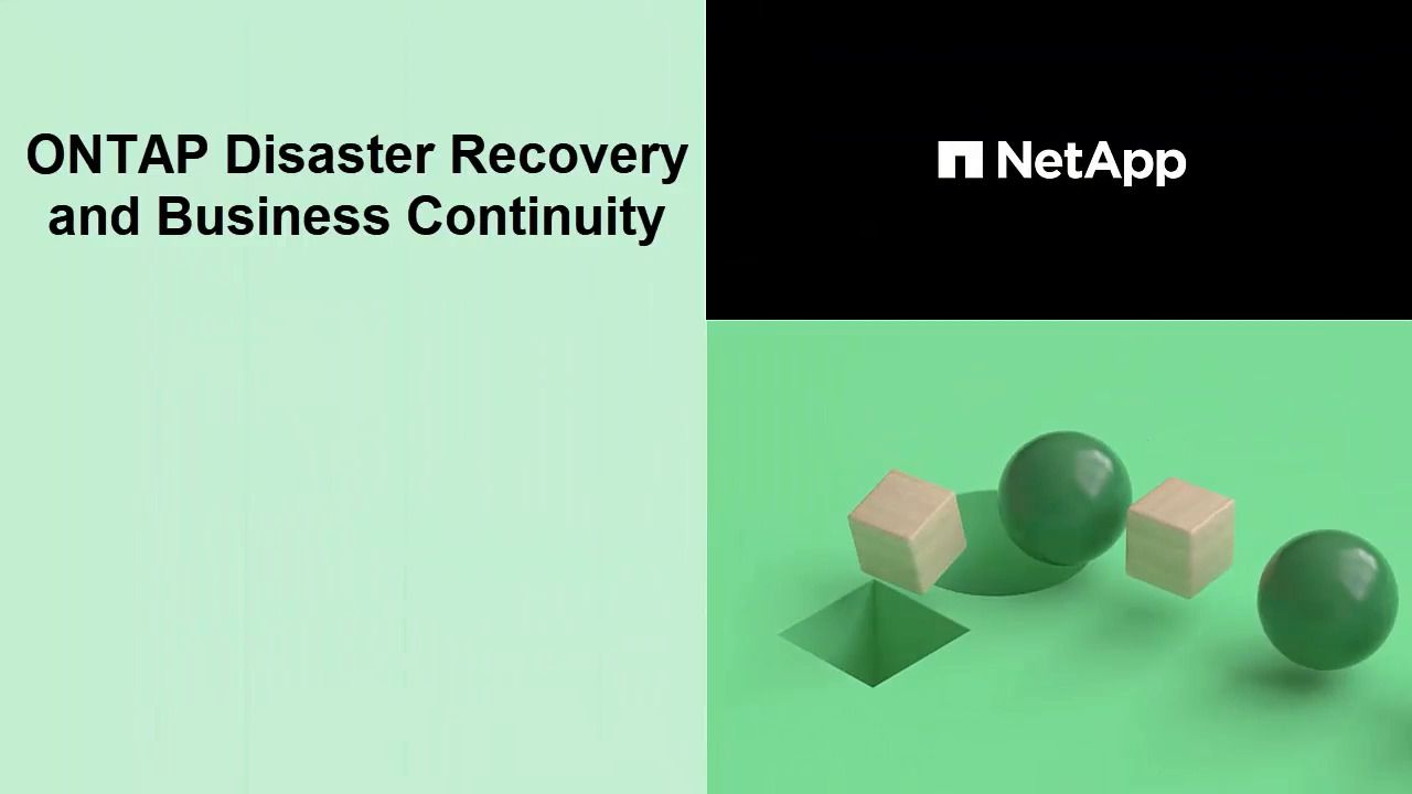 NetApp SnapMirror for Disaster Recovery and Business Continuity