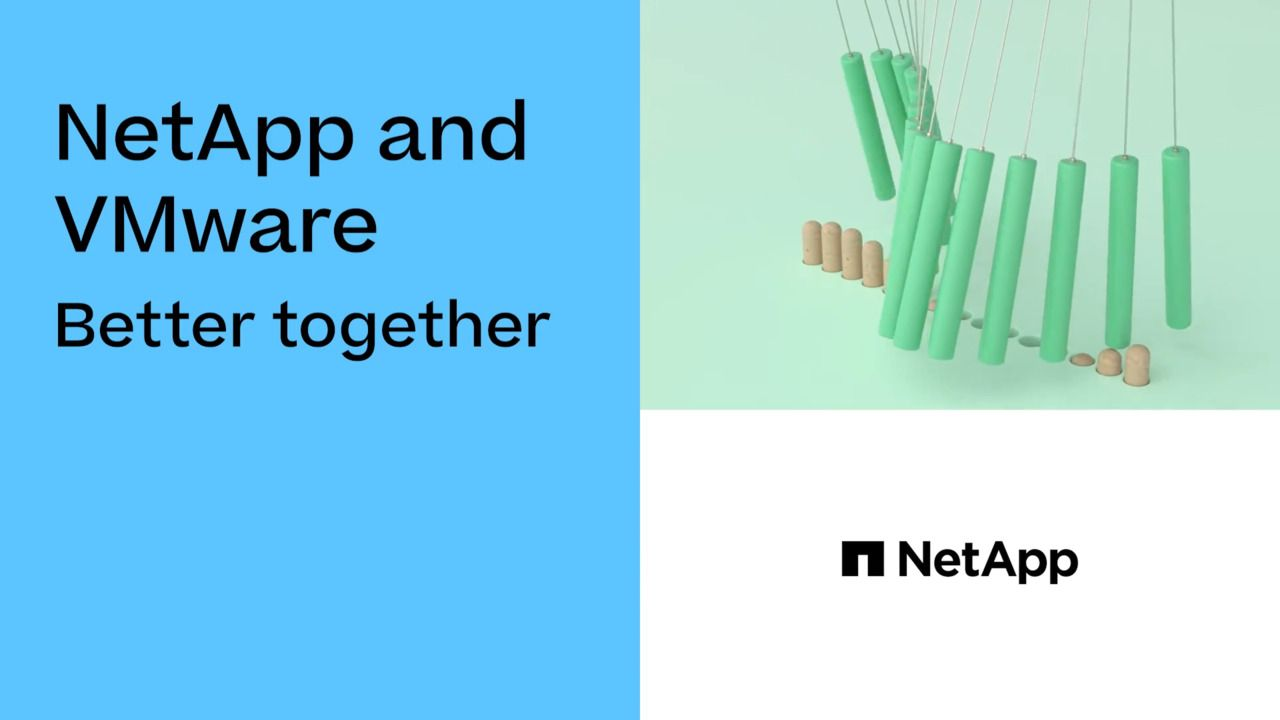 NetApp and VMware Better Together