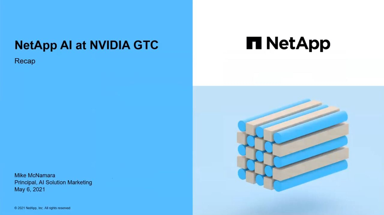 NetApp AI at NVIDIA GTC21