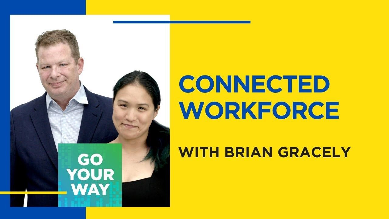 Connected Workforce - Go Your Way