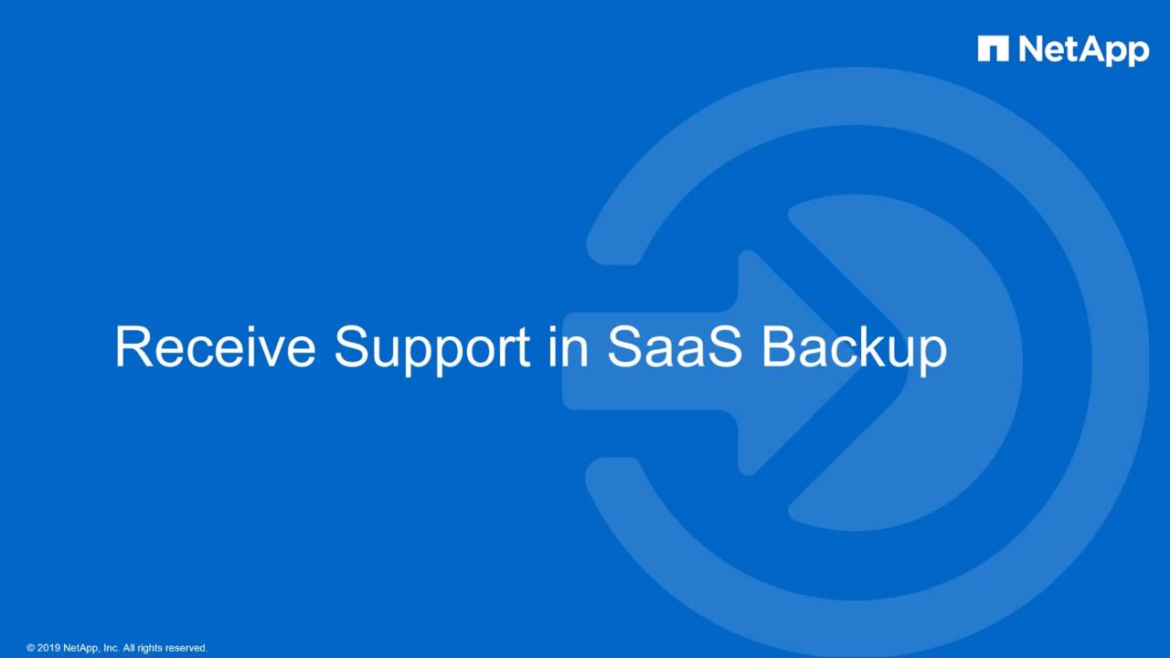 Support in NetApp SaaS Backup