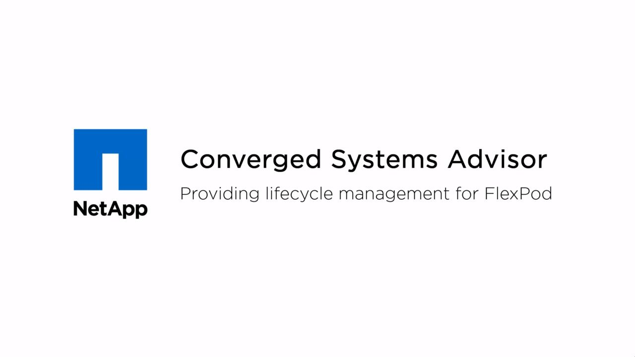 Lifecycle Management for FlexPod Using NetApp Converged Systems Advisor