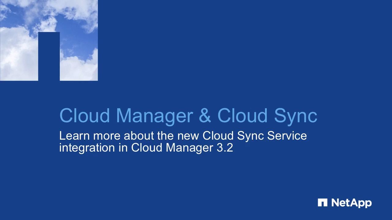 Synchronizing NFS Data to AWS S3 by Integrating Cloud Manager with the Cloud Sync Service