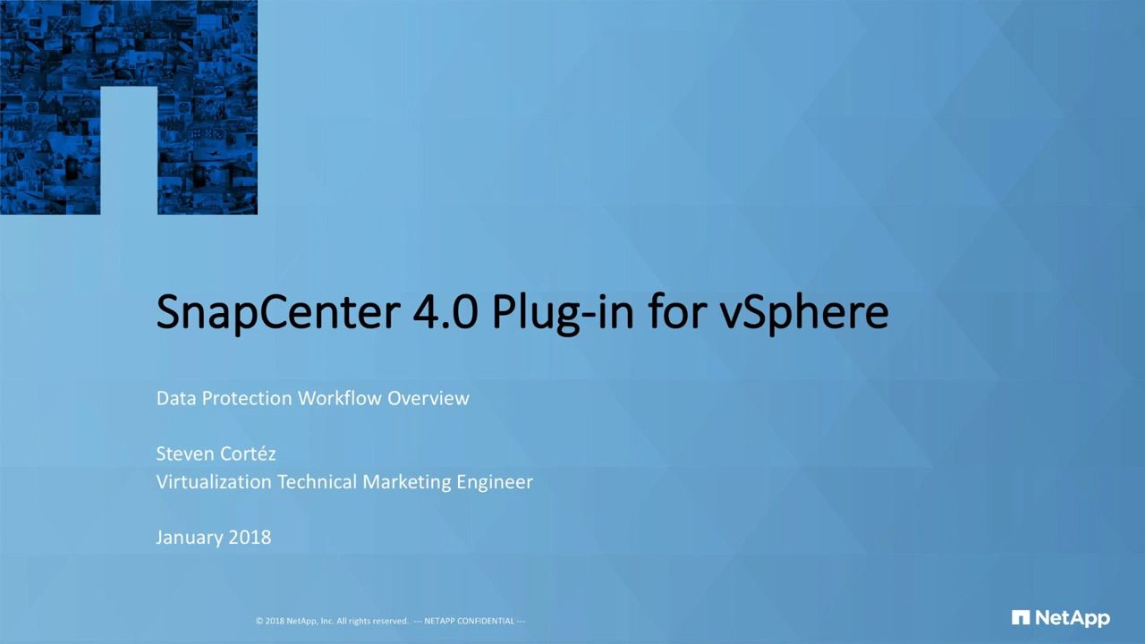 SnapCenter 4.0 Plug-In for vSphere Data Protection Workflow Overview