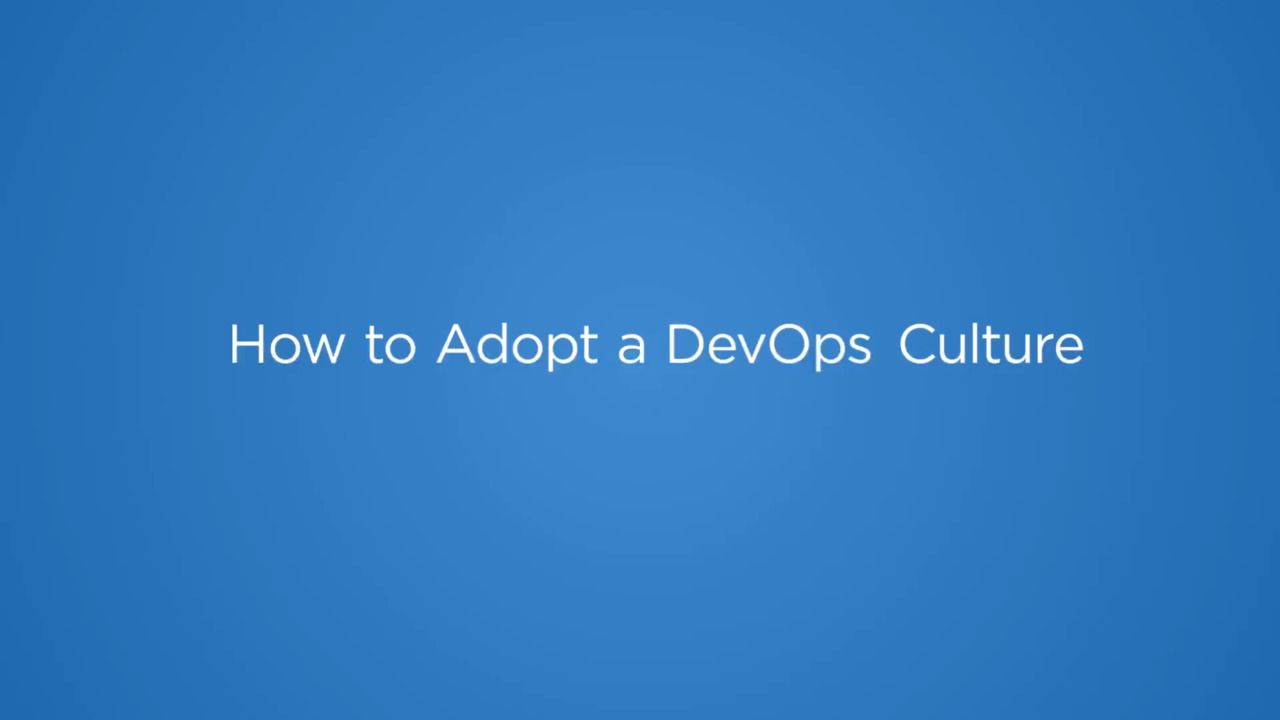 The Five Best Practices for Adopting a DevOps Culture