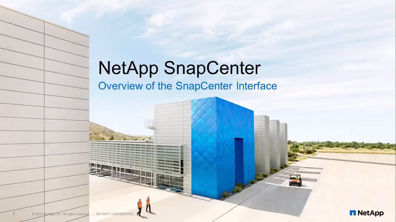SnapCenter Interface - Part 1: Overview