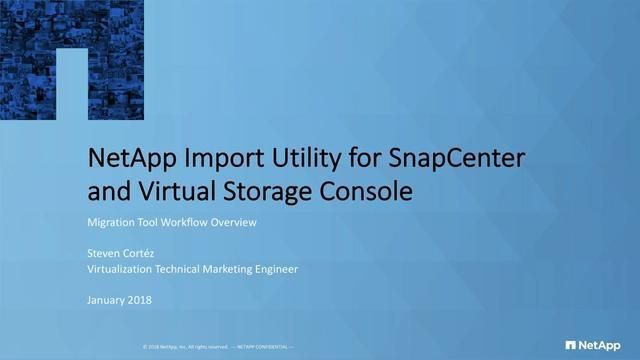 NetApp Import Utility for SnapCenter and Virtual Storage Console Workflow