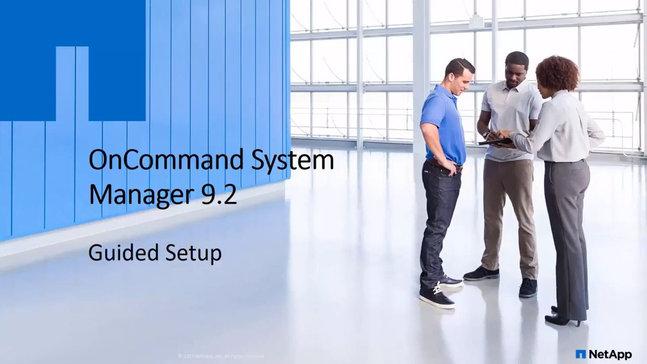 OnCommand System Manager 9.2 Guided Setup