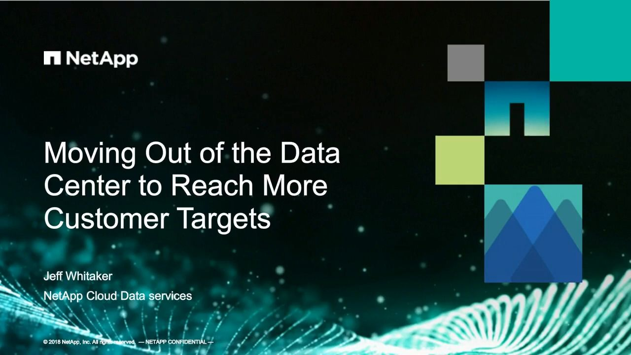 Moving Out of the Data Center to Reach More Customer Targets