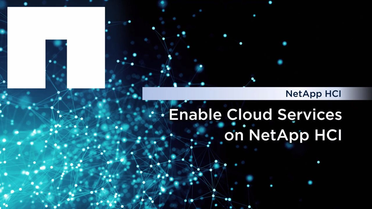 Enable Cloud Services on NetApp HCI
