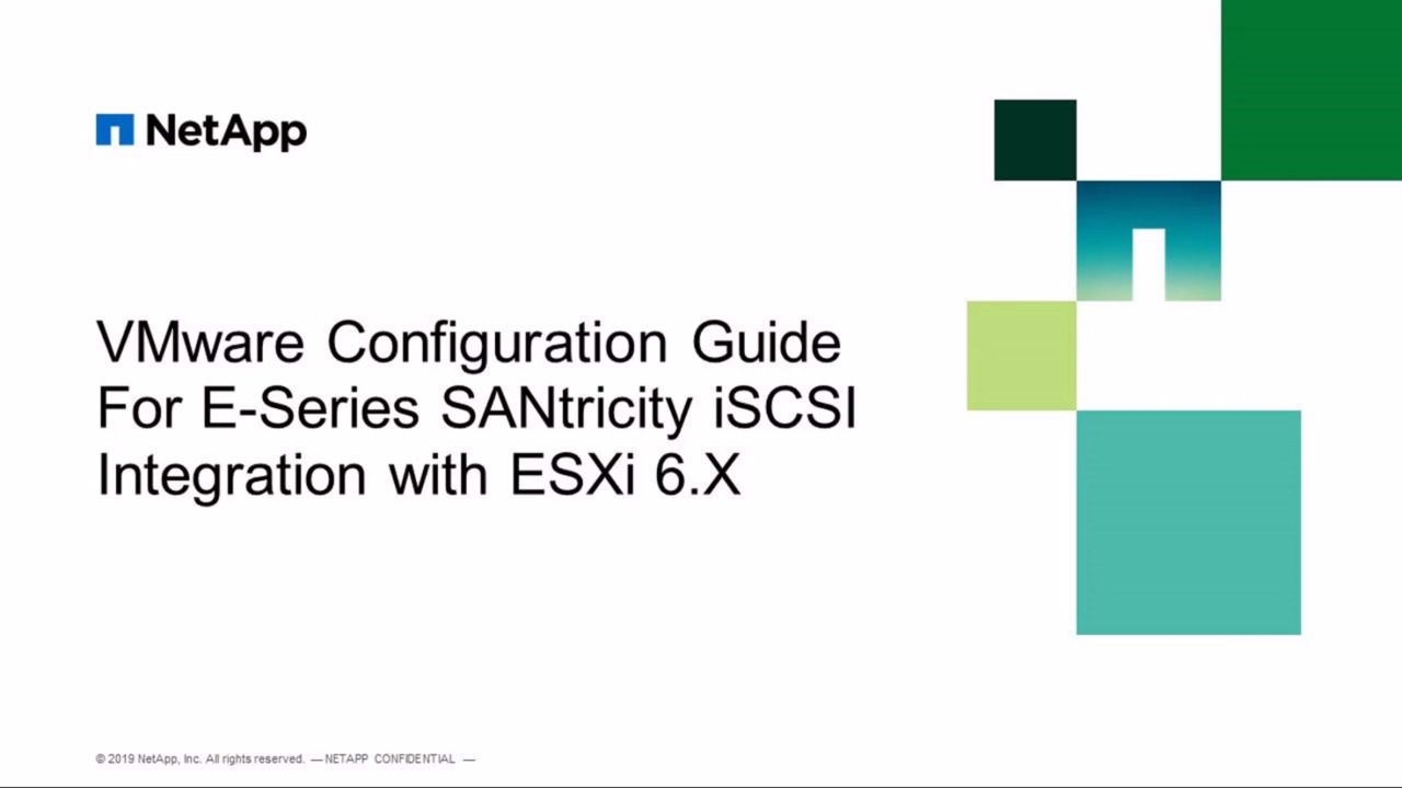 VMware Configuration Guide for E-Series Integration with ESXi