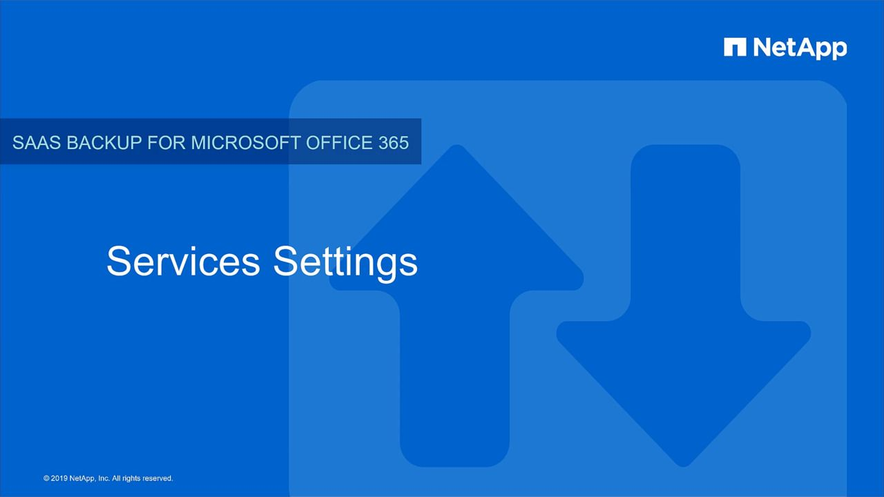 Service Settings in NetApp SaaS Backup for Microsoft Office 365