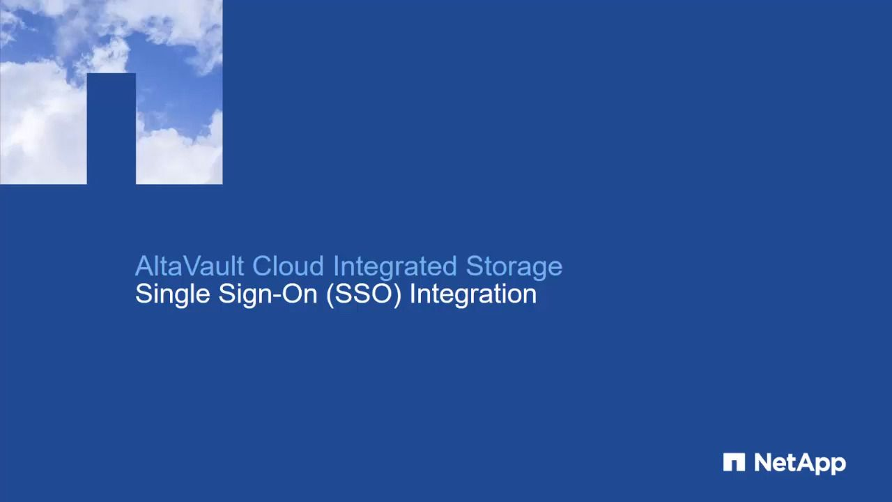 Integrating AltaVault with Single Sign-On (SSO)