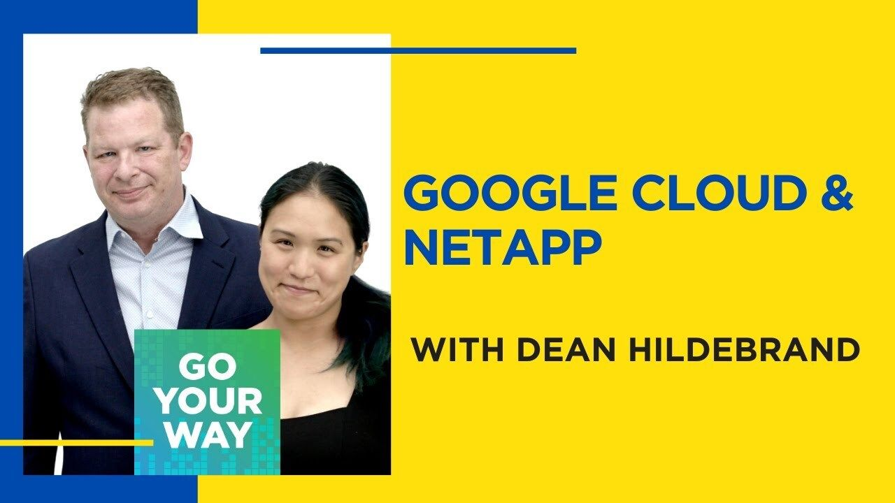Google Cloud and NetApp - Go Your Way