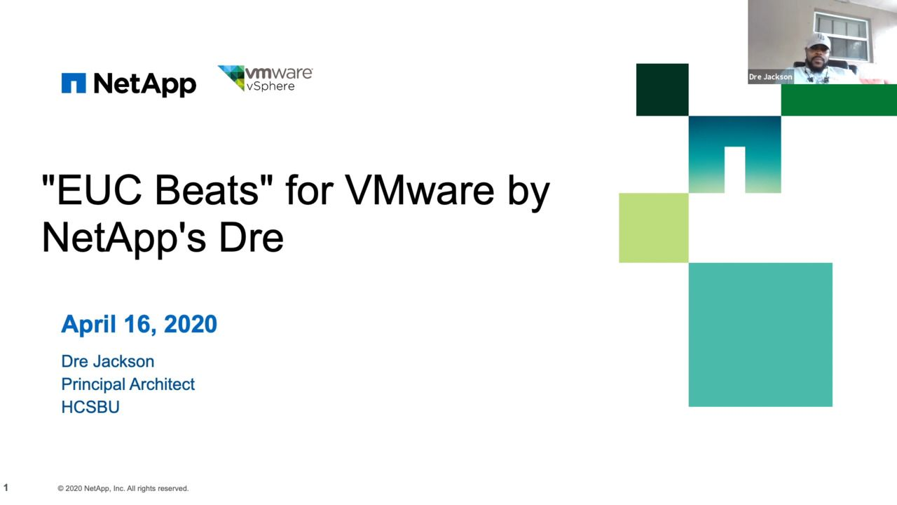 "Simplify, Automate, and Scale with ""EUC Beats"" for VMware by NetApp's Dre"
