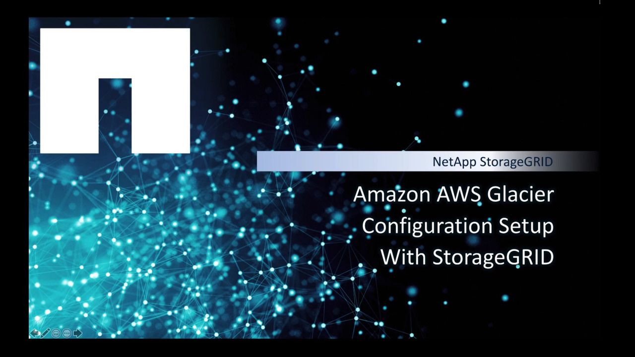 How to Tier StorageGRID Data to Amazon S3 Glacier