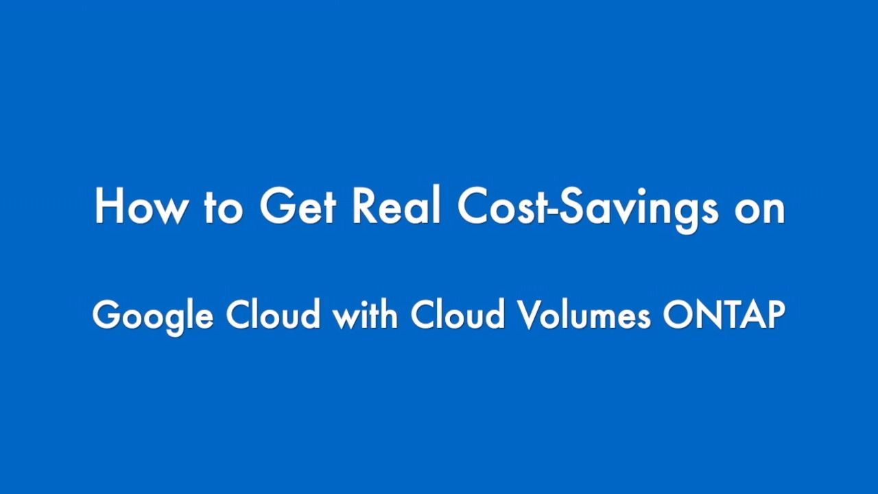 Calculate Google Cloud Costs with NetApp Cloud Volumes ONTAP