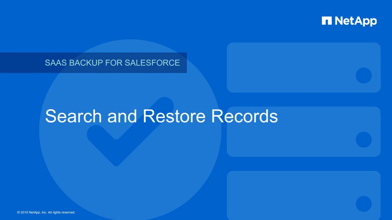 Search and Restore Records in NetApp SaaS Backup for Salesforce