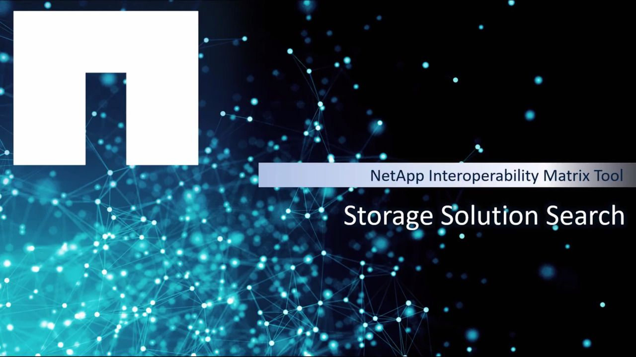 Storage Solution Search in the NetApp Interoperability Matrix Tool (IMT)