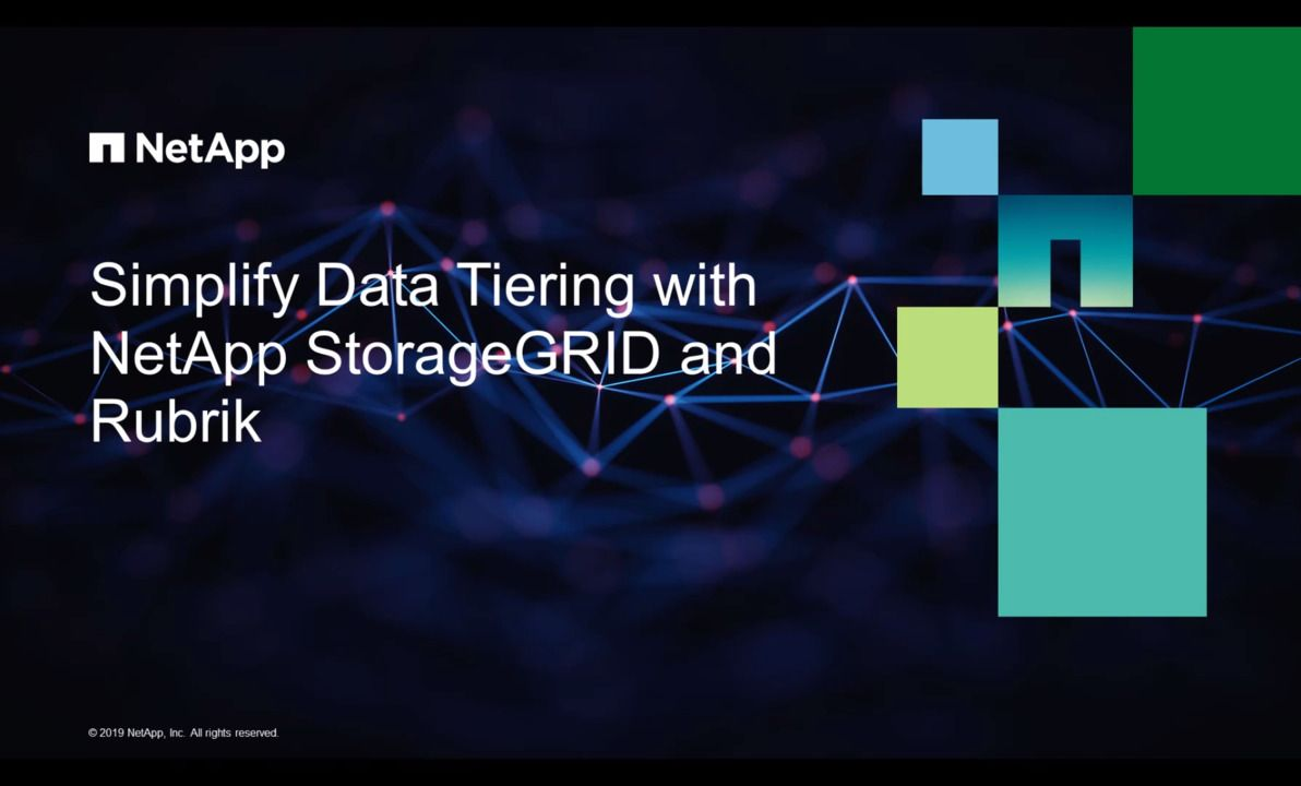 Simplify Data Tiering with NetApp StorageGRID and Rubrik