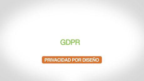 GDPR – Privacidad por Diseño