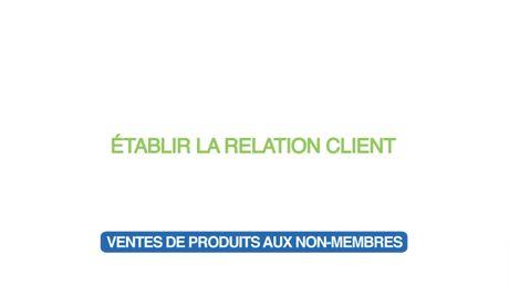 Établir la relation client - Ventes de produits aux non-membres