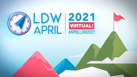 Moments forts de la LDW d'avril 2021