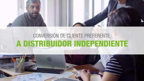 Video Conversión de Cliente Preferente a Distribuidor Independiente