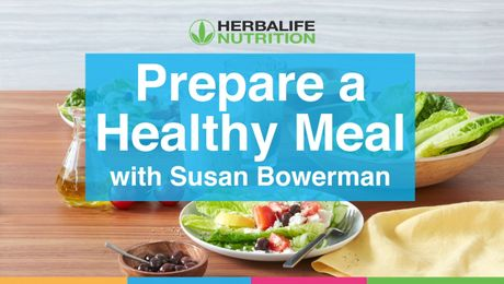 Prepare a Healthy Meal with Susan Bowerman