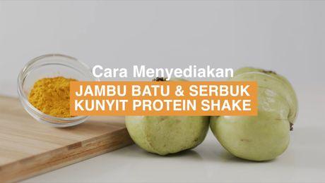 Resepi Asia -  Jambu Batu & Serbuk Kunyit Protein Shake