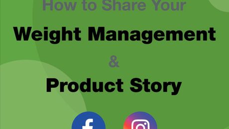 How to share your Weight Management & Product Story