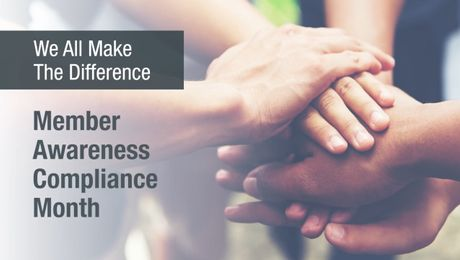 August: Member Awareness & Compliance Month