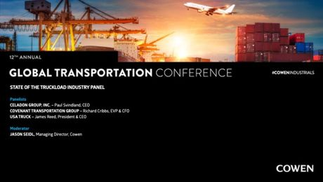 Cowen's 12th Annual Global Transport Conference | State Of The Truckload Industry Panel