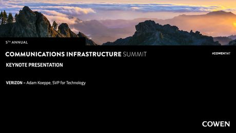 5th Annual Communications Infrastructure Summit | Keynote Presentation with Adam Koeppe, SVP for Technology, Verizon