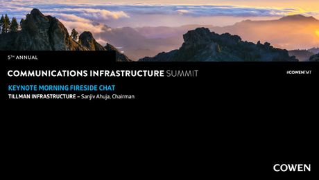 5th Annual Communications Infrastructure Summit | Fireside Chat with Sanjiv Ahuja, Chairman, Tillman Infrastructure
