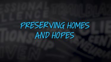Preserving Homes and Hopes