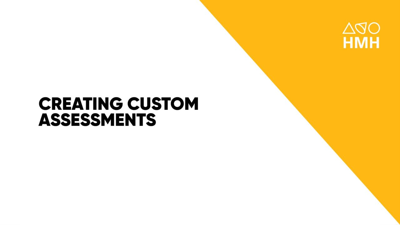 Creating Custom Assessments