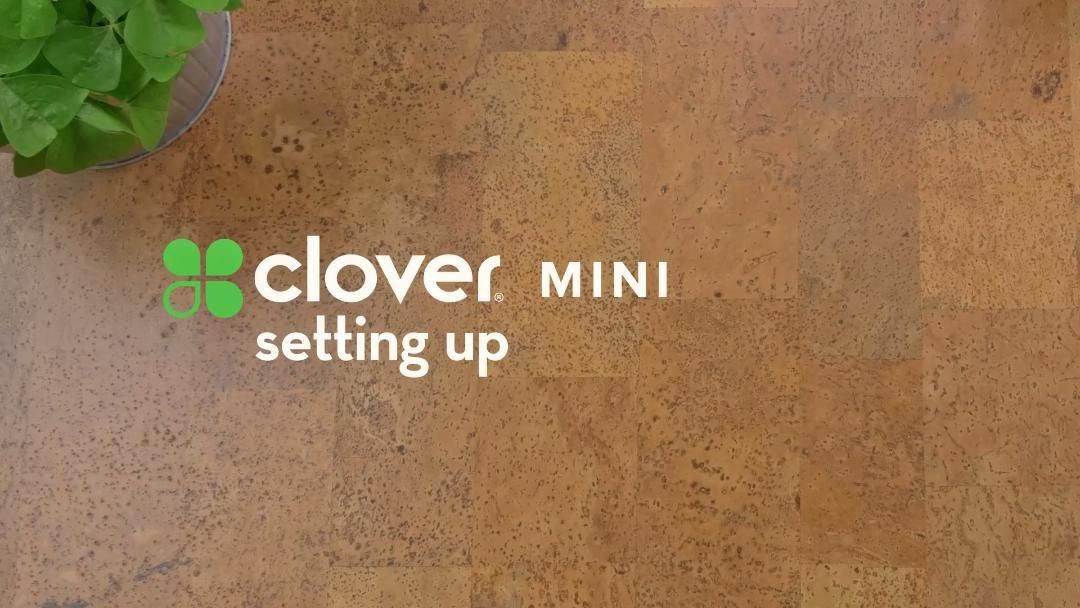 Clover Clips: Setting Up Clover Mini