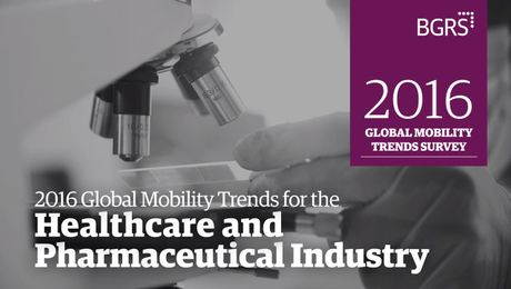 2016 Global Mobility Trends - Healthcare and Pharmaceutical