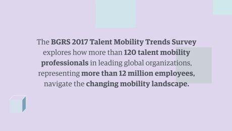 2017 Talent Mobility Trends Survey - Key Findings