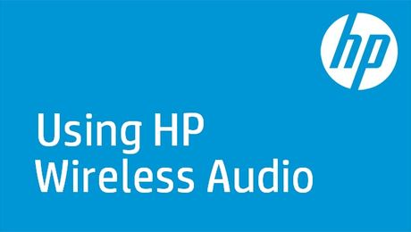 Using HP Wireless Audio