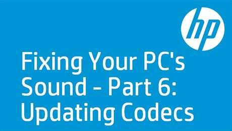 HP PCs: No Sound Day 6 - Codecs