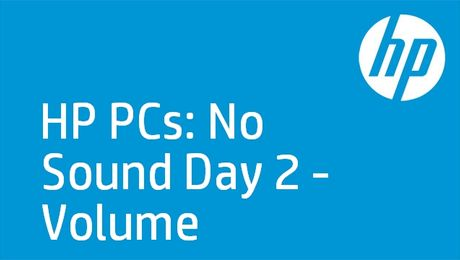 HP PCs: No Sound Day 2 - Volume