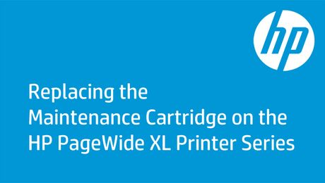 Replacing the Maintenance Cartridge on the HP PageWide  XL Printer Series