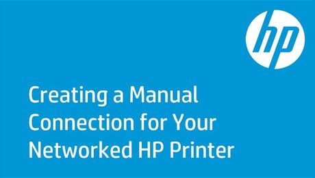 Creating a Manual Connection for Your Networked HP Printer